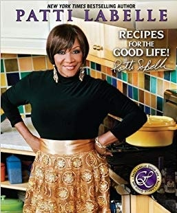 Patti Labelle cover picture of her book 'Recipes for the Good Life'.