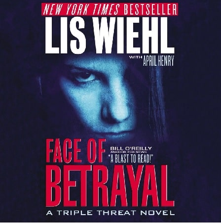 Lis Wiehl's one of the best selling book The Face of Betrayal.